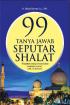 Buku Abdul Somad (99 Tanya Jawab Seputar Sholat)