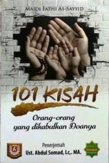 101 Kisah Orang-Orang Yang Dikabulkan Doanya - UAS